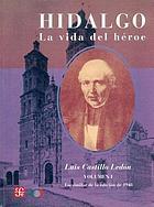 Hidalgo, la vida del héroe