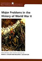 Major problems in the history of World War II : documents and essays