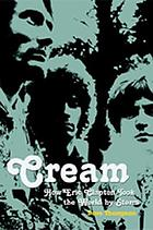 Cream : how Eric Clapton took the world by storm