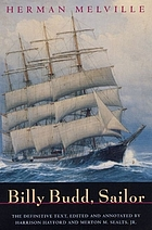 Billy Budd, sailor : (an inside narrative)