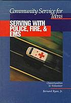 Serving with police, fire & EMS