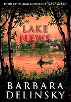Lake news : a novel