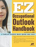 EZ occupational outlook handbook : based on information from the U.S. Department of Labor
