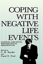 Coping with negative life events : clinical and social psychological perspectives