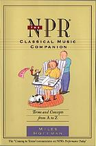 The NPR classical music companion terms and concepts from A to Z
