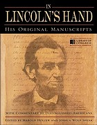 In Lincoln's hand : his original manuscripts