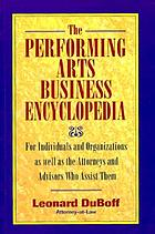 The performing arts business encyclopedia