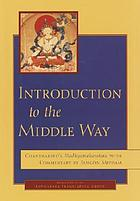 Introduction to the middle way : Chandrakirti's Madhyamakavatara