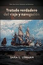 Tratado verdadero del viaje y navegación