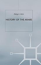 History of the Arabs from the earliest times to the present