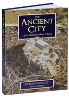 The ancient city : life in classical Athens & Rome