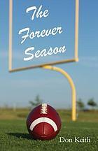 The forever season