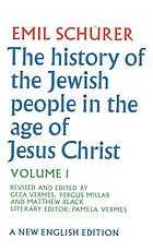 The history of the Jewish people in the age of Jesus Christ (175 B.C.-A.D. 135)The history of the Jewish people in the age of Jesus Christ