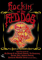 Rockin' at the Red Dog the dawn of psychedelic rock