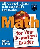 Math for your first- and second-grader : all you need to know to be your child's best teacher