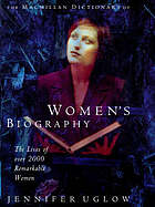 The Macmillan dictionary of women's biography