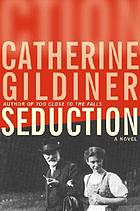 Seduction : a novel