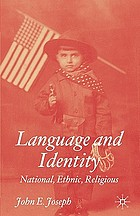Language and identity : national, ethnic, religious