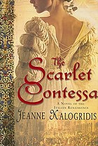 The scarlet contessa : a novel of the Italian Renaissance