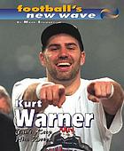 Kurt Warner : can't keep him down