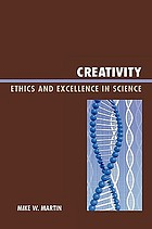 Creativity : ethics and excellence in science