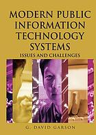 Modern public information technology systems : issues and challenges