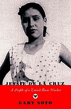 Jessie De La Cruz : a profile of a United Farm Worker