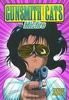 Gunsmith cats : Misfire