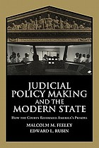 Judicial policy making and the modern state : how the courts reformed America's prisonsJudicial policy making in the modern state : how the courts reformed America's prisons