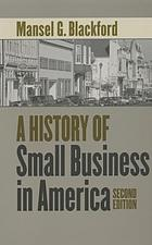 A history of small business in America