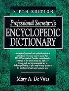Professional secretary's encyclopedic dictionary