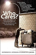 Who cares? : public ambivalence and government activism from the New Deal to the second gilded age