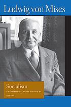 Socialism : an economic and sociological analysis