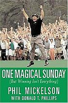 One magical Sunday : (but winning isn't everything)