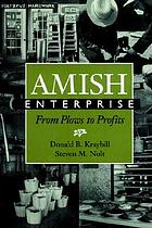 Amish enterprise : from plows to profits