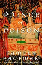 The prince of poison : a novel