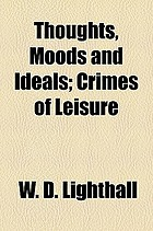 Thoughts, moods and ideals crimes of leisure