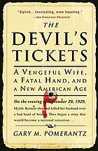 The Devil's tickets : a vengeful wife, a fatal hand, and a new American age