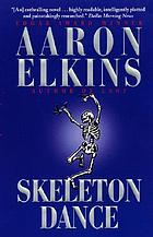 Skeleton dance : a novel