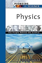 Physics : the people behind the science