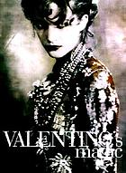 Valentino's magicValentino : thirty years of magic