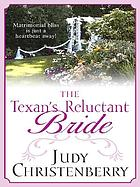 The Texan's reluctant bride