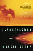 Flamethrower : a Ruby Murphy mystery