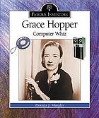 Grace Hopper : computer whiz