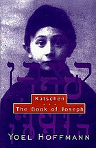 Katschen ; & the Book of Joseph