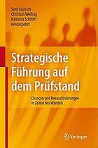Strategische Führung auf dem Prüfstand Chancen und Herausforderungen in Zeiten des Wandels