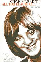 Steve Marriott : all too beautiful