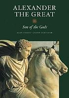 Alexander the Great : son of the gods