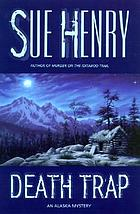 Death trap : an Alaska mystery