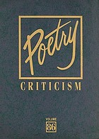 Poetry criticism : Volume 88, excerpts from criticism of the works of the most significant poets of world literature